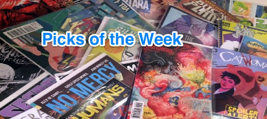Graphic Policy's Top Comic Picks this Week! - Graphic Policy