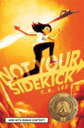 Title: Not Your Sidekick, Author: C.B. Lee