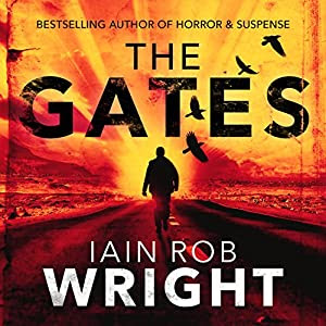Bloodsweat and books audiobook review the gates by iain rob wright fandeluxe Images