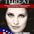 Unveiled Threat: A Personal Experience of Fundamentalist Islam and the Roots of Terrorism - Kindle edition by Janet M. Tavakoli. Religion & Spirituality Kindle eBooks @ Amazon.com.