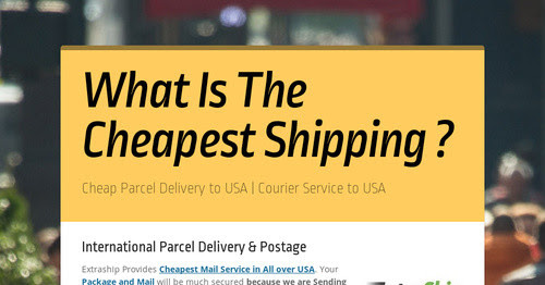 What Is The Cheapest Shipping ?