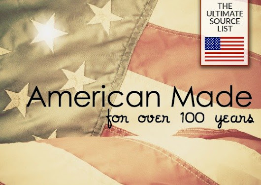 Made in the USA for 100 Years or More: The oldest American made products