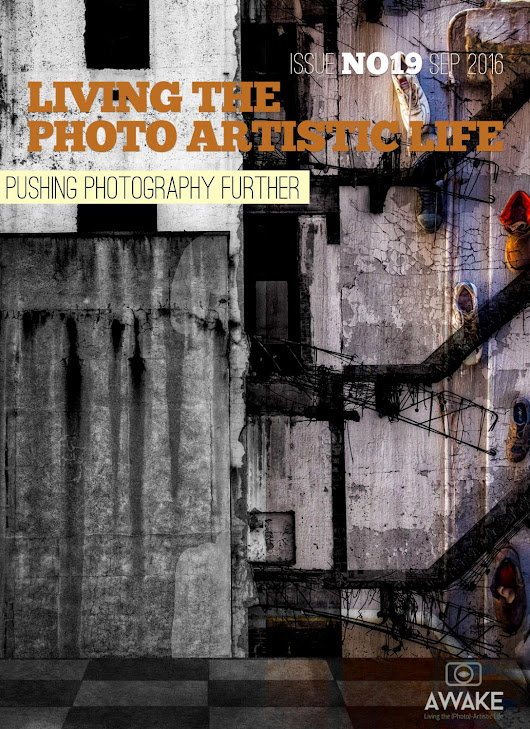 Living the Photo Artistic Life - Issue No. 19