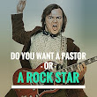 Do You Want A Pastor Or A Rock Star? - Carl Thomas