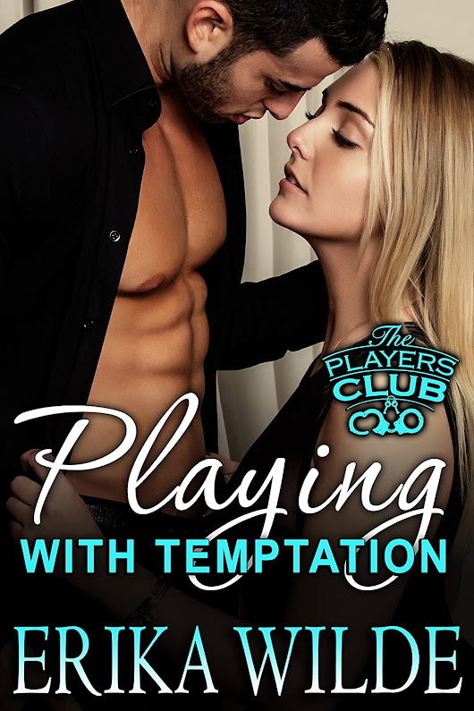 Playing with Temptation by Erika Wilde - Blitz
