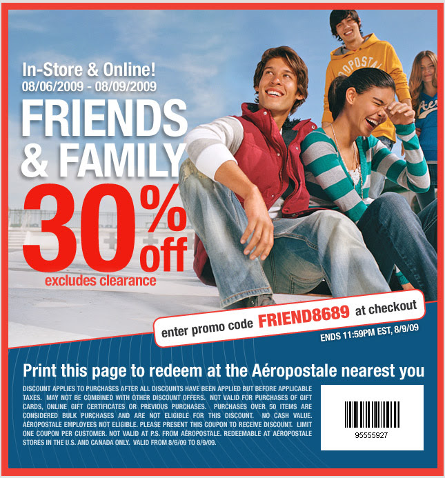 Aeropostale is offering 30% off coupon online with code FRIEND8689 or