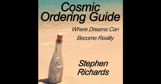 Cosmic Ordering Guide: Where Dreams Can Become Reality (Unabridged) by Stephen Richards - Download Cosmic Ordering Guide: Where Dreams Can Become Reality (Unabridged) in iTunes
