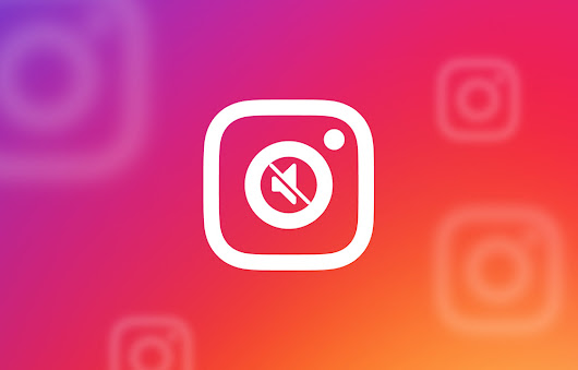 You can now Mute Instagram Profiles without Unfollowing Them - Thetechhacker