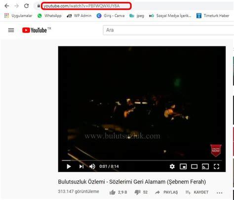 youtube mp indirme nasil yapilir resimli anlatim sendekiben