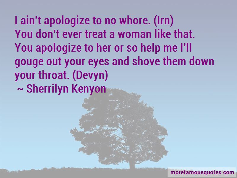 Treat A Woman Like Quotes Top 43 Quotes About Treat A Woman Like