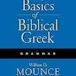 Basics of Biblical Greek Grammar by William D. Mounce... for the Bible Study App, iPad, iPhone, Android, Mac, PC, and Windows Desktop - Olive Tree Bible Software