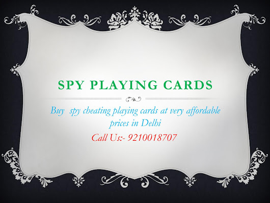 Buy Spy Cheating Playing Cards at Very Affordable Prices in Delhi