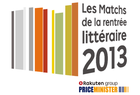http://www.priceminister.com/blog/les-matchs-de-la-rentree-litteraire-2013-8774?t=2711261&s2m_exaffid=977275