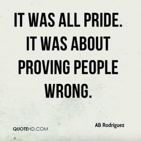 Quotes About Proving 217 Quotes