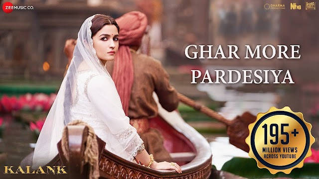 Ghar More Pardesiya Lyrics English - Kalank