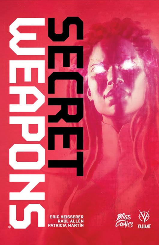 Secret Weapons – tome 1