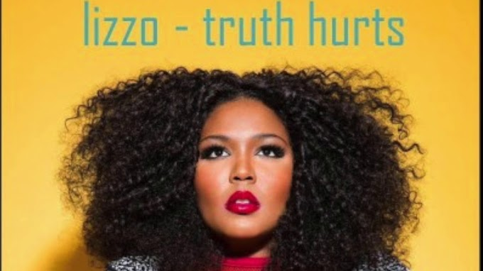 Truth Hurts Lyrics - Lizzo