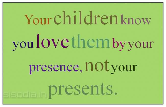 Love Your Kids Quotes 14 Quotesbae