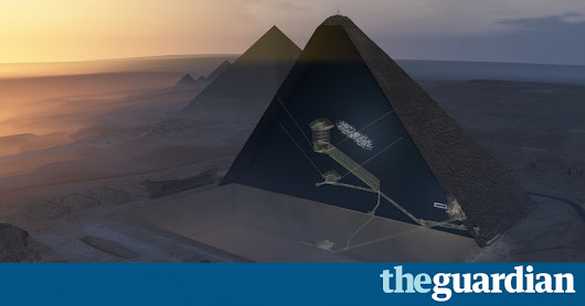 Archaeologists discover mysterious void deep within Great Pyramid of Giza | Science | The Guardian