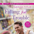 Falling for Trouble by Sarah Title book review