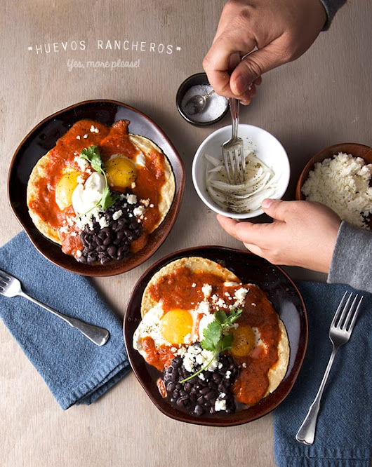 Huevos Rancheros ~ Yes, more please!