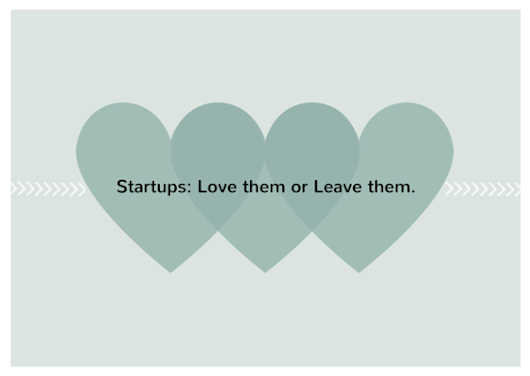 Should You Breakup with Startups?