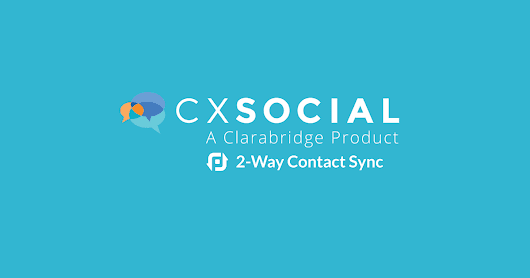 Introducing a new way to keep Clarabridge CX Social contacts in sync with other business apps!
