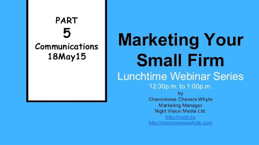 Marketing Your Small Firm Lunchtime Webinar Series - Part 5