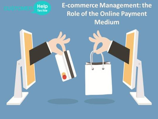 E-commerce Management: the Role of the Online Payment Medium