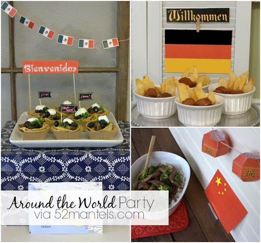 52 Mantels: Around the World Party (+3 Delicious Gluten-Free Recipes!)