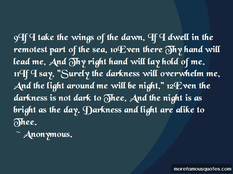 Darkness Take My Hand Quotes Top 18 Quotes About Darkness Take My