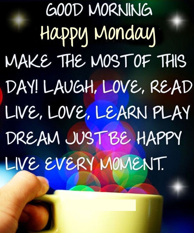 Good Morning Happy Monday Positive Quote Pictures Photos And