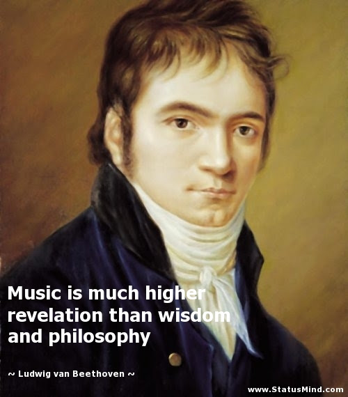 Music Is Much Higher Revelation Than Wisdom And Statusmindcom