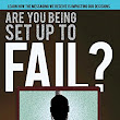 Book review of Are You Being Set Up To Fail?