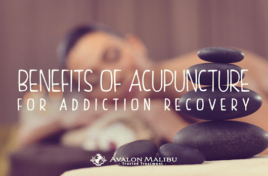 Acupuncture Therapy For Addiction Recovery