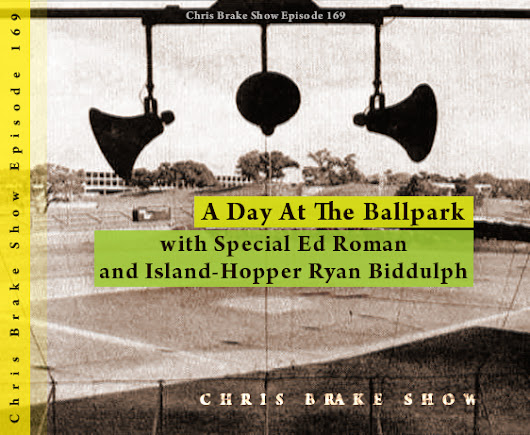 At The Ballpark with Special Ed Roman plus Ryan Biddulph Island Hopping Blogger; Hey, Boy! | CB169