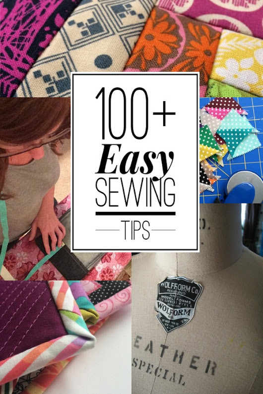 Sewing Tips, Tools & Tricks