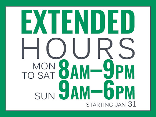 EXTENDED HOURS and FEBRUARY PROMOTIONS