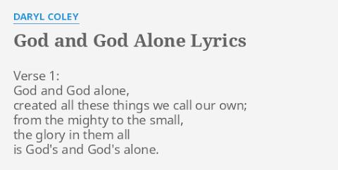 God And God Alone Lyrics
