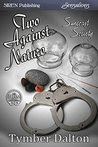 Two Against Nature [Suncoast Society]