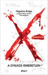Keigo Higasino: X – A gyilkos ismeretlen