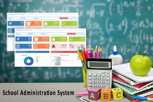 Implement School Administration System for Greater Control & Efficiency, Advises SBS Consulting