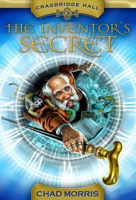 Cragbridge Hall, Book 1: The Inventor's Secret