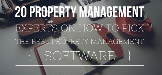 How to Pick the Best Property Management Software and What to Avoid