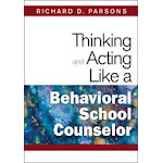 Thinking And Acting Like A Behavioral School Counselor Paperback