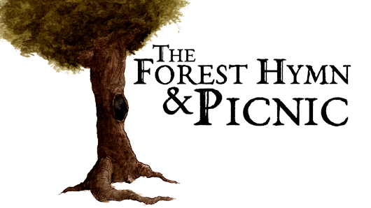 The Forest Hymn & Picnic