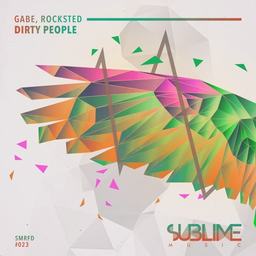 SMRFD023: Gabe & Rocksted - Dirty People [SUBLIME MUSIC] by Sublime Music