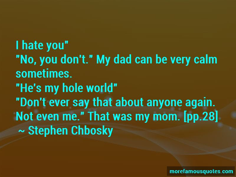 I Hate You Mom And Dad Quotes Top 5 Quotes About I Hate You Mom And
