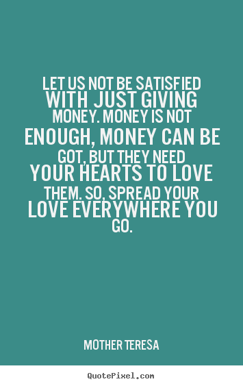 Quotes About Not Enough Money 68 Quotes