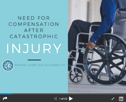 Slideshare Presentation - The Need for Compensation After a Catastrophic Injury